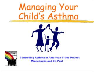 Controlling Asthma in American Cities Project Minneapolis and St. Paul