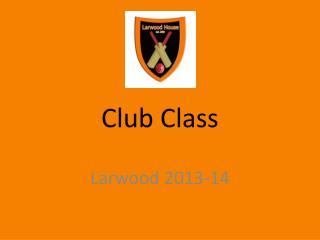 Club Class