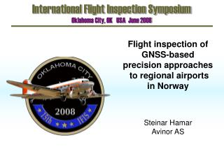 Flight inspection of GNSS-based  precision approaches  to regional airports  in Norway