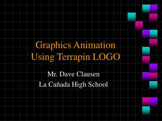 Graphics Animation Using Terrapin LOGO