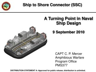 A Turning Point in Naval Ship Design 9 September 2010