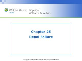 Chapter 25 Renal Failure