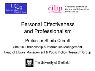 Personal Effectiveness  and Professionalism