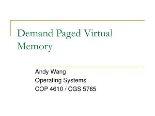 Demand Paged Virtual Memory