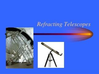 Refracting Telescopes