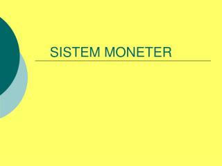 SISTEM MONETER