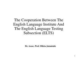 Dr. Assoc. Prof. Dileta Jatautaite