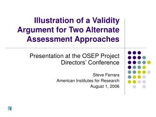 Illustration of a Validity Argument for Two Alternate Assessment Approaches