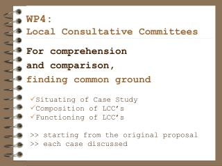 WP4: Local Consultative Committees