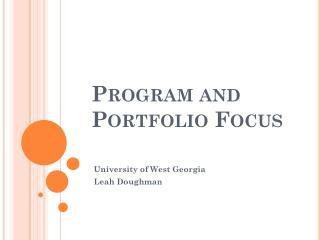 Program and Portfolio Focus