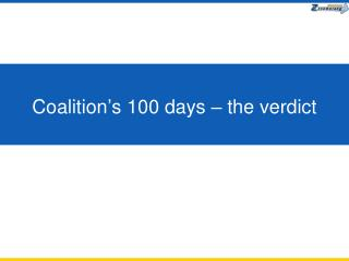 Coalition's 100 days – the verdict