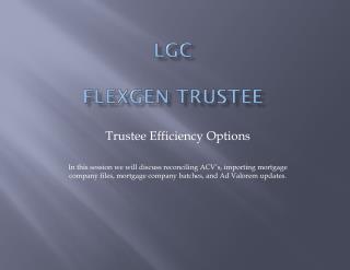 LGC FlexGen  Trustee