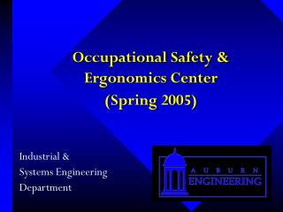 Occupational Safety &  Ergonomics Center  (Spring 2005)
