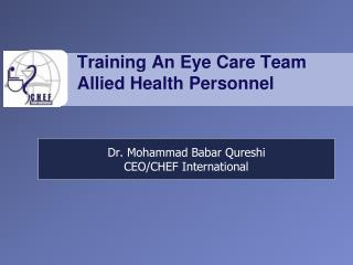 Training An Eye Care Team Allied Health Personnel
