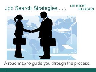 Job Search Strategies . . .