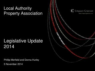 Local Authority Property Association Legislative Update 2014