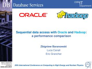 Sequential data access with  Oracle  and  Hadoop : a  performance comparison