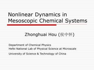 Nonlinear Dynamics in Mesoscopic Chemical Systems