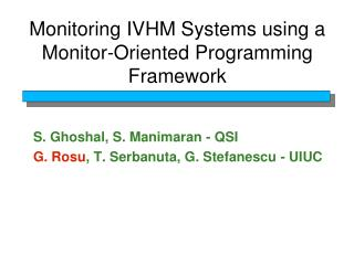 Monitoring IVHM Systems using a Monitor-Oriented Programming Framework