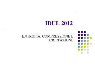 IDUL  2012