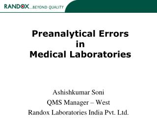 Preanalytical Errors  in  Medical Laboratories