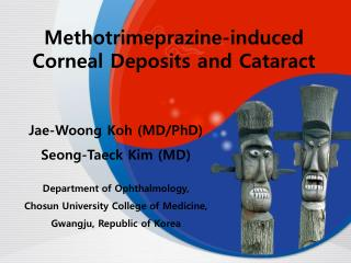 Methotrimeprazine-induced Corneal Deposits and Cataract