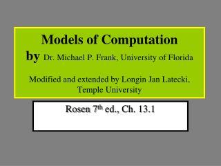 Rosen 7 th ed., Ch. 13.1