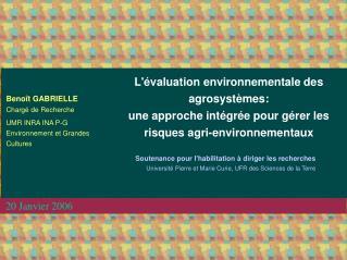 L valuation environnementale des agrosyst mes: une approche int gr e pour g rer les risques agri-environnementaux