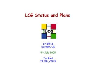 LCG Status and Plans