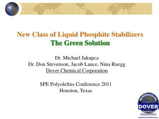 New Class of Liquid Phosphite Stabilizers The Green Solution