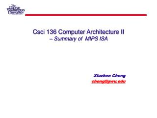 Csci 136 Computer Architecture II – Summary of  MIPS ISA