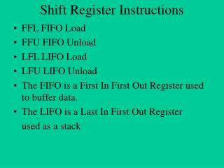 Shift Register Instructions