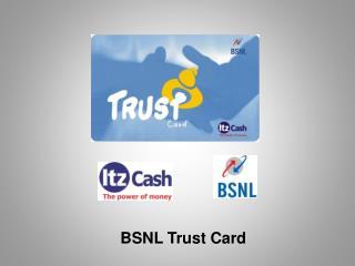 BSNL Trust Card