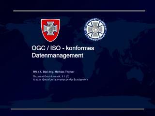OGC / ISO - konformes Datenmanagement