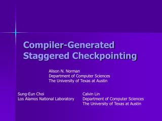 Compiler-Generated Staggered Checkpointing