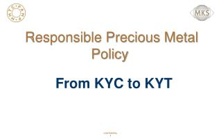 Responsible Precious Metal  Policy