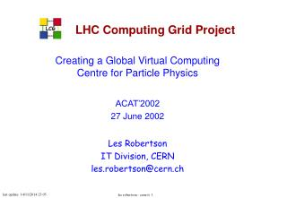 LHC Computing Grid Project