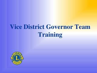 Vice District Governor Team Training