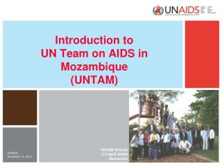 Introduction to UN Team on AIDS in Mozambique (UNTAM)