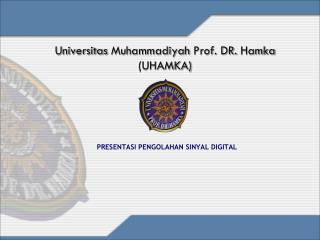 Universitas Muhammadiyah  Prof. DR.  Hamka (UHAMKA)
