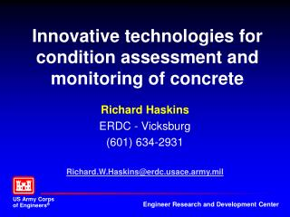 Innovative technologies for condition assessment and monitoring of concrete