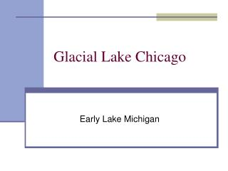 Glacial Lake Chicago
