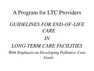 A Program for LTC Providers