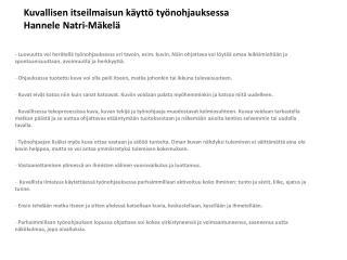 Kuvallisen itseilmaisun käyttö työnohjauksessa Hannele Natri-Mäkelä