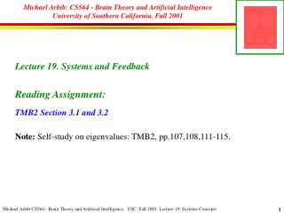 Lecture  19. Systems and Feedback Reading Assignment: TMB2  Section 3.1 and 3.2