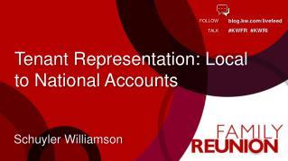Tenant Representation: Local to National Accounts
