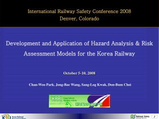 Development and Application of Hazard Analysis & Risk Assessment Models for the Korea Railway