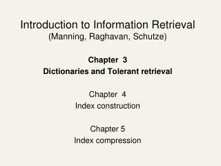 Introduction to Information Retrieval (Manning, Raghavan, Schutze) Chapter  3