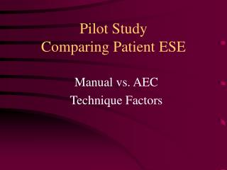 Pilot Study Comparing Patient ESE