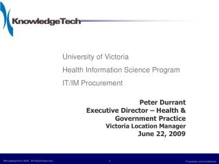 University of Victoria  Health Information Science Program IT/IM Procurement